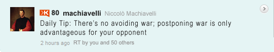 Machiavelli Tweet: Rule His Country
