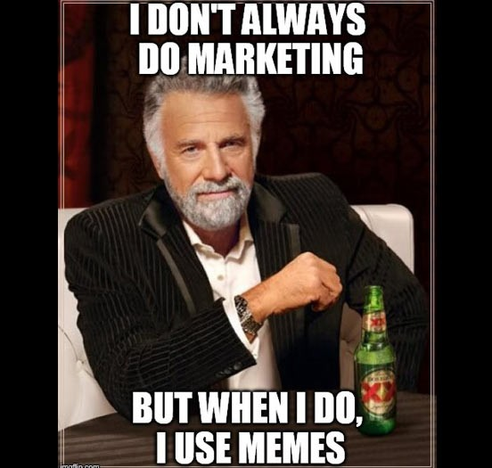 "World's Most Fascinating Guy: ""I don't always do marketing, but when I do, I use memes."""